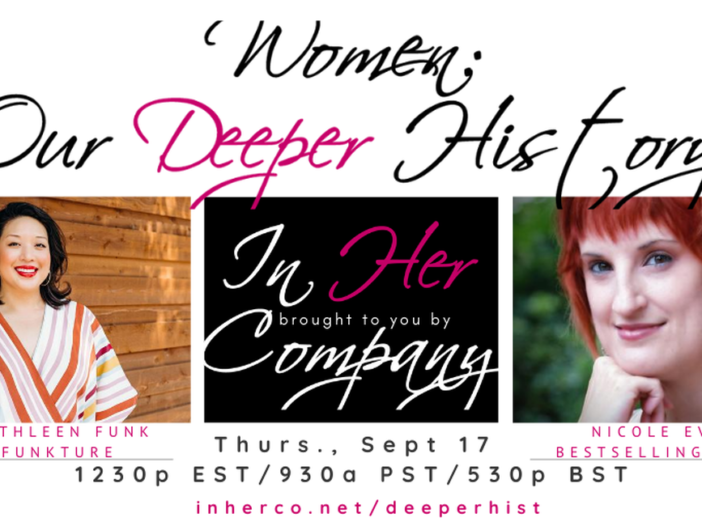 Women: Our Deeper History panel, September 17th. Register today