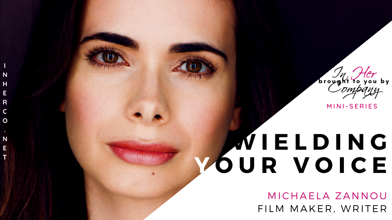 Wielding Your Voice Mini-series: Michaela Zannou on Passion